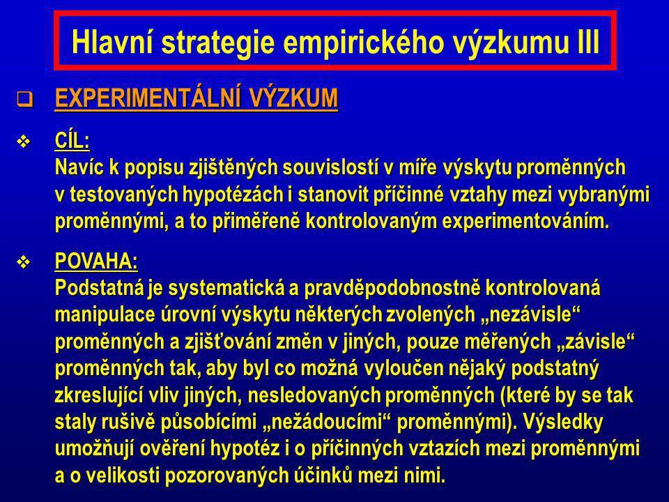 Hlavní strategie empirického výzkumu III