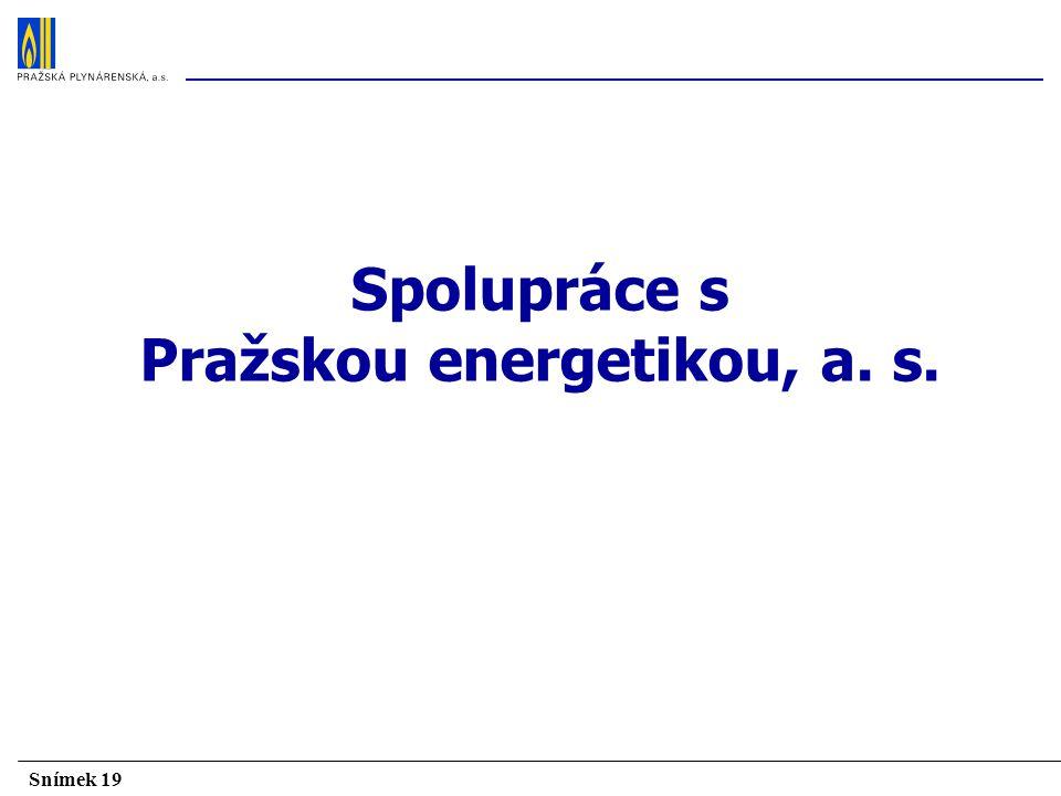 Spolupráce s Pražskou energetikou, a. s.