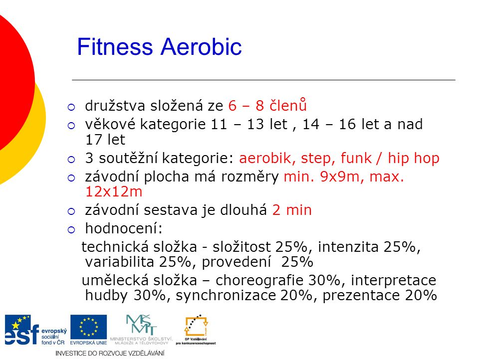 Fitness Aerobic družstva složená ze 6 – 8 členů