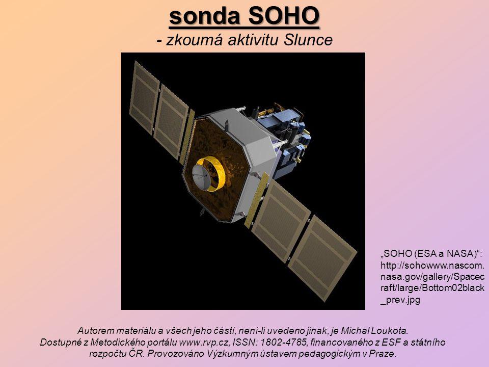 sonda SOHO - zkoumá aktivitu Slunce