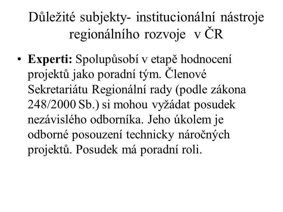 Důležité subjekty- institucionální nástroje regionálního rozvoje v ČR