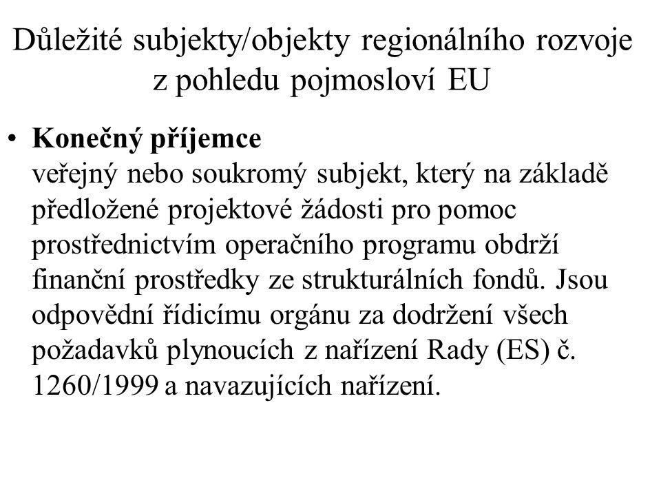 Důležité subjekty/objekty regionálního rozvoje z pohledu pojmosloví EU