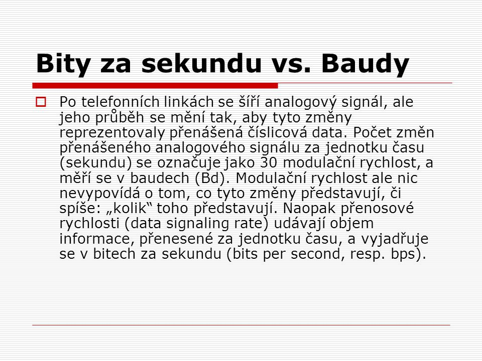 Bity za sekundu vs. Baudy