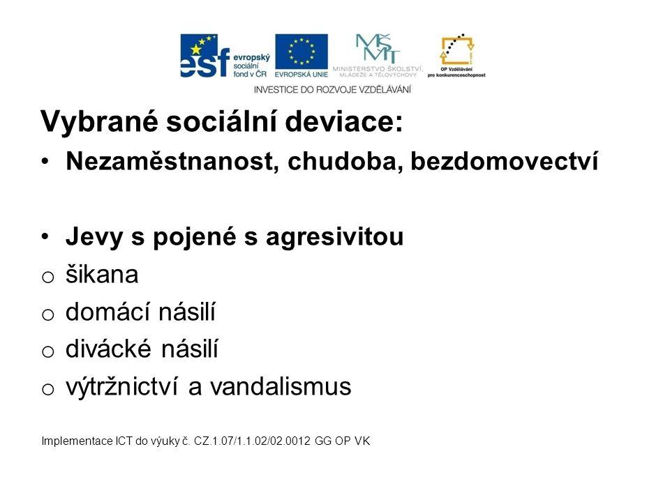 Vybrané sociální deviace: