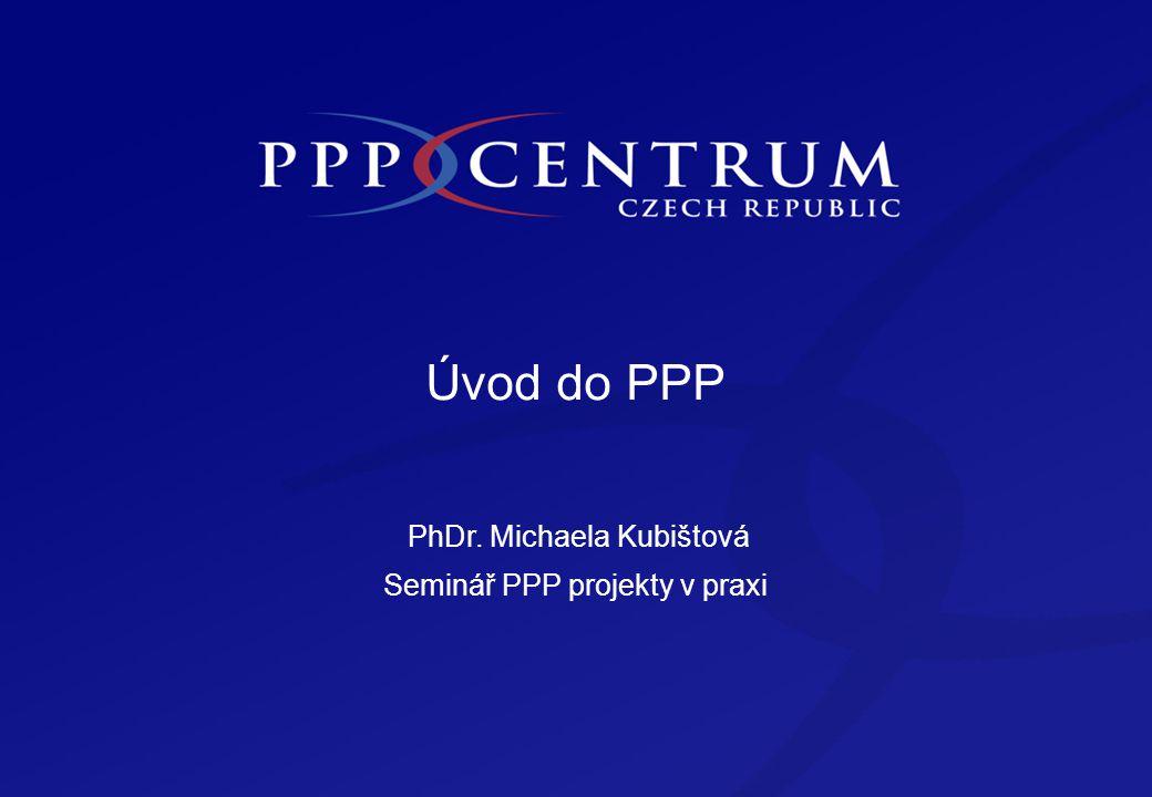 Obsah Obsah Co je to PPP Typická struktura a znaky Proč PPP