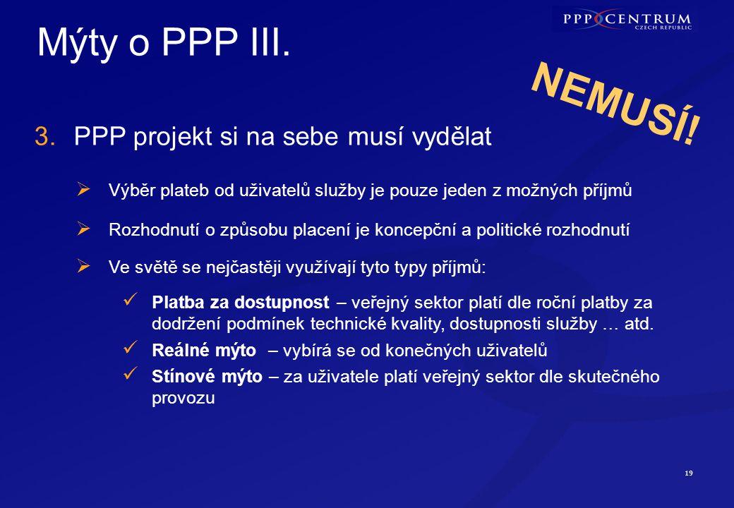 Mýty o PPP IV. 4. Oba sektory mají rozdílné cíle