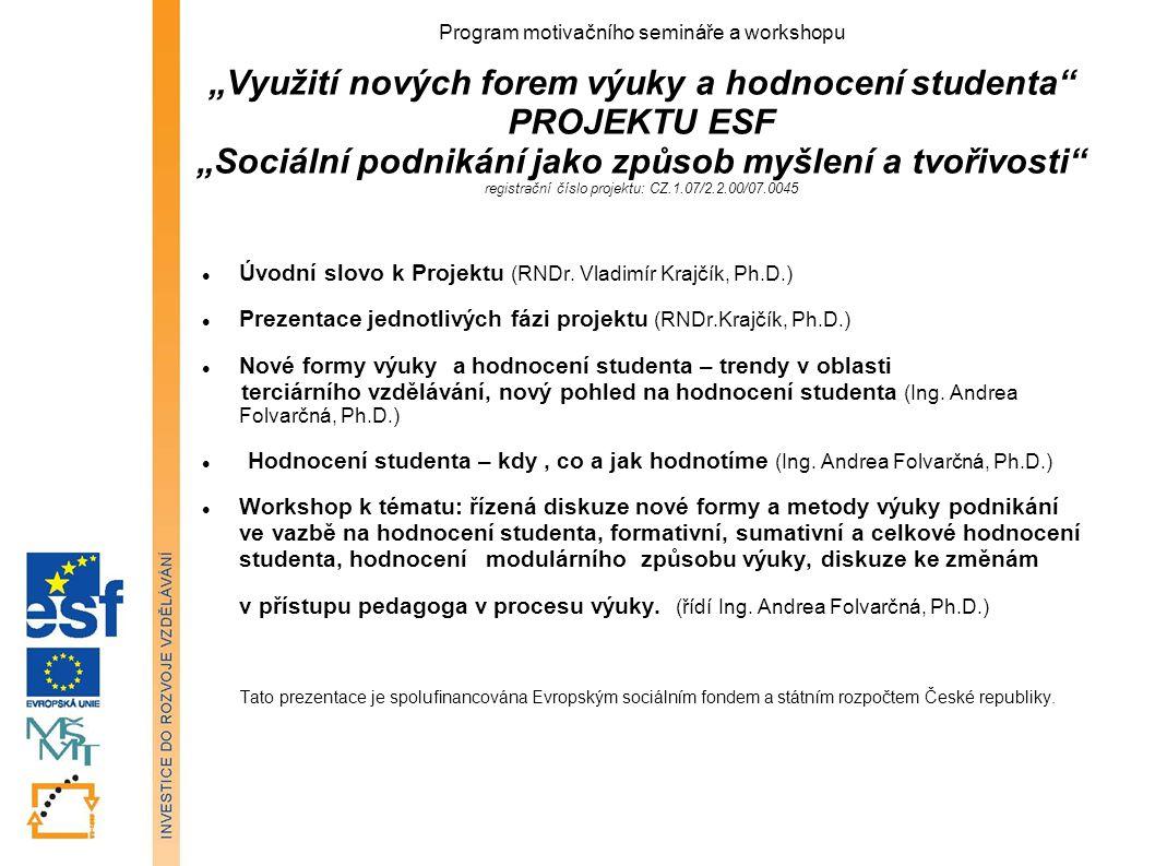 Úvodní slovo k Projektu (RNDr. Vladimír Krajčík, Ph.D.)