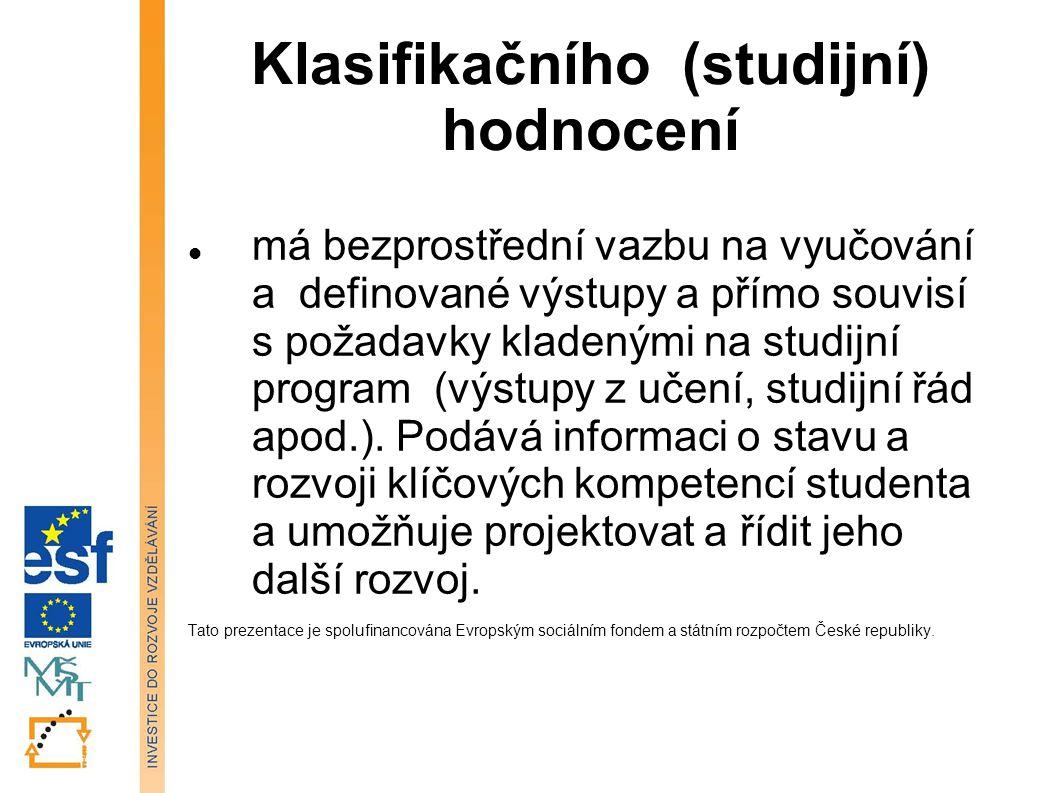 Klasifikačního (studijní) hodnocení