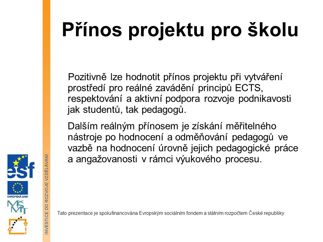Přínos projektu pro školu