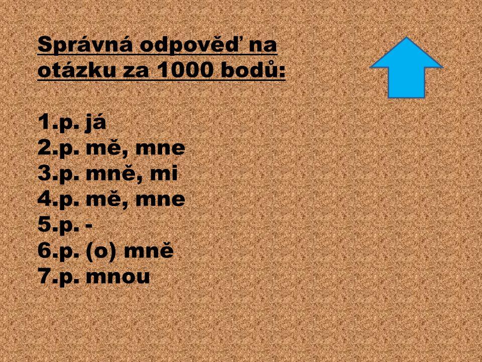 Správná odpověď na otázku za 1000 bodů: