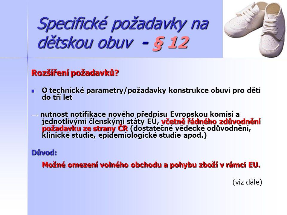 Specifické požadavky na dětskou obuv - § 12