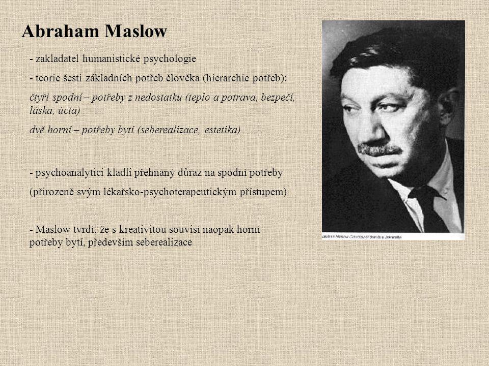 Abraham Maslow zakladatel humanistické psychologie