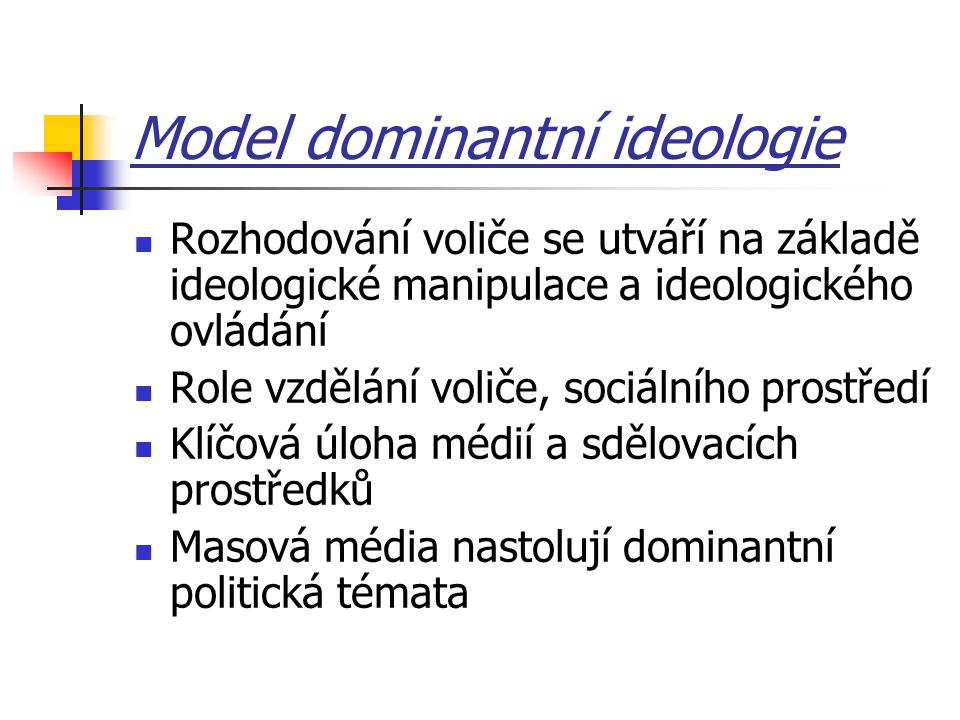 Model dominantní ideologie