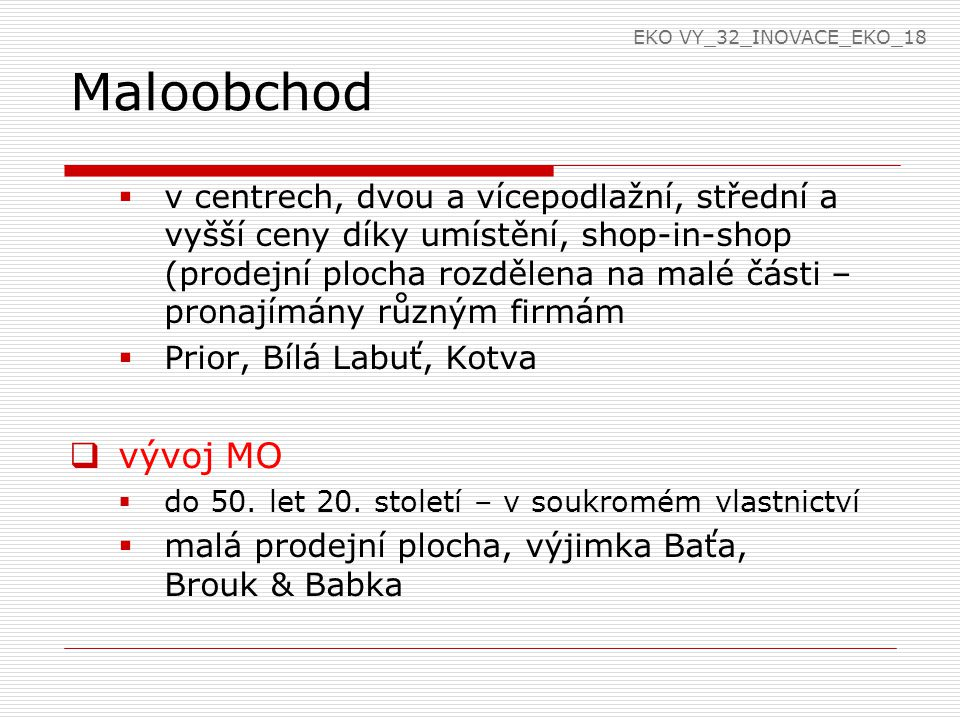 EKO VY_32_INOVACE_EKO_18 Maloobchod.