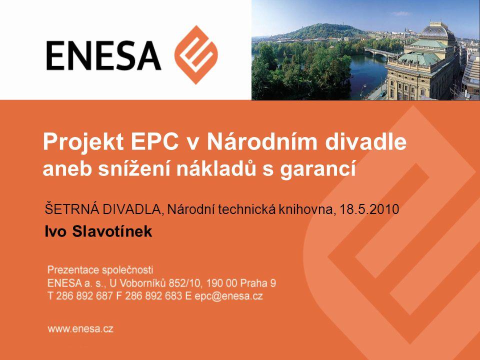 Projekt EPC v Národním divadle aneb snížení nákladů s garancí