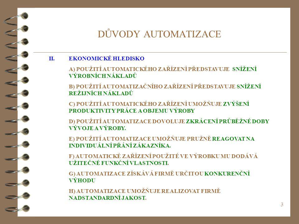 DŮVODY AUTOMATIZACE II. EKONOMICKÉ HLEDISKO