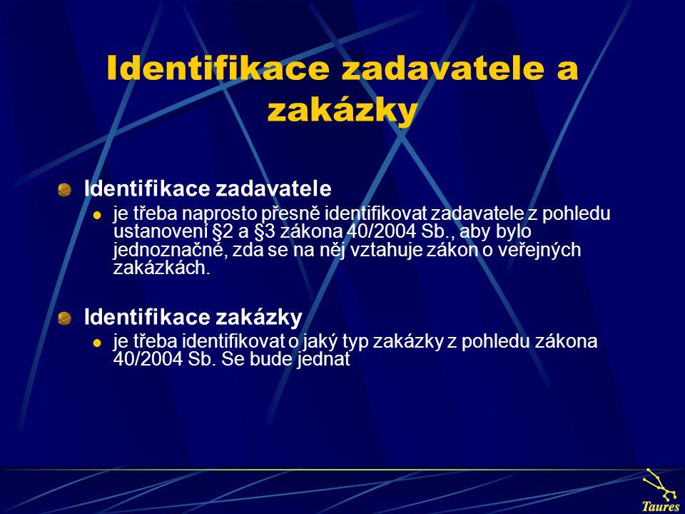 Identifikace zadavatele a zakázky