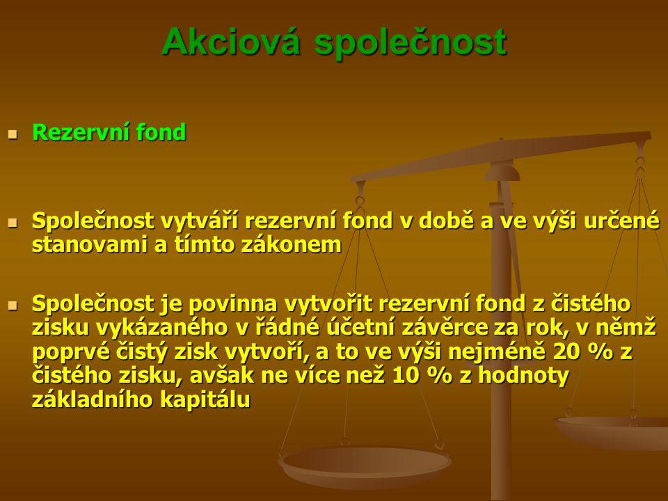 Akciová společnost Rezervní fond