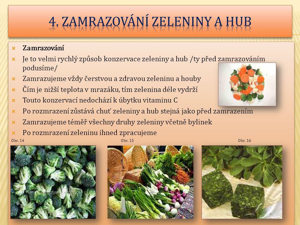 4. Zamrazování zeleniny a hub