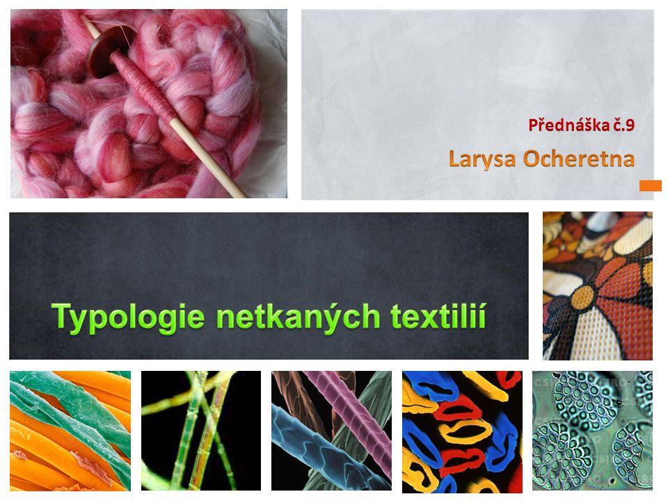 Typologie netkaných textilií