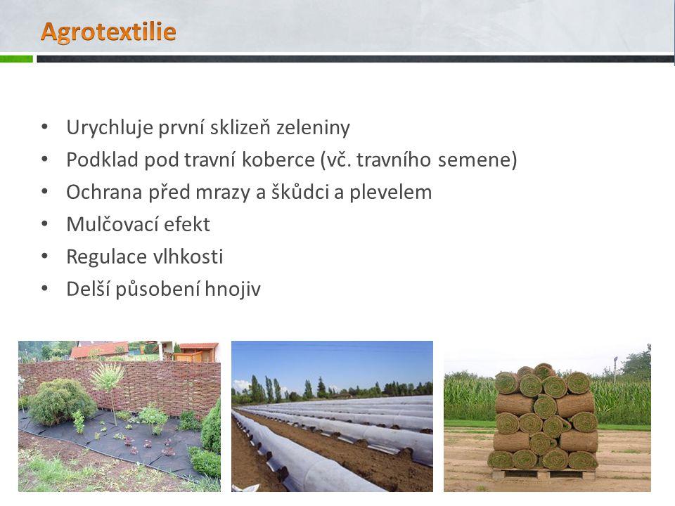 Agrotextilie Urychluje první sklizeň zeleniny