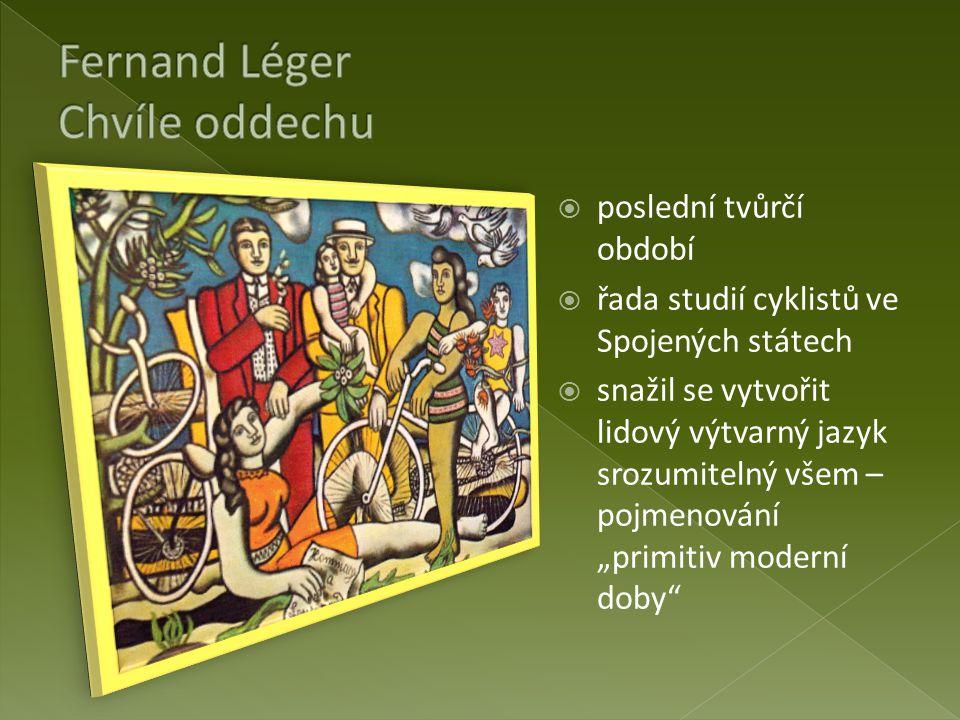 Fernand Léger Chvíle oddechu