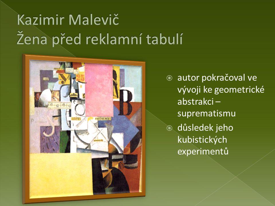 Kazimir Malevič Žena před reklamní tabulí