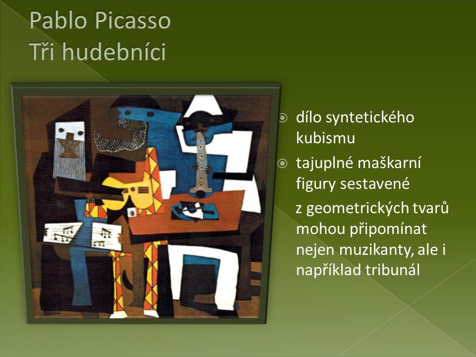 Pablo Picasso Tři hudebníci