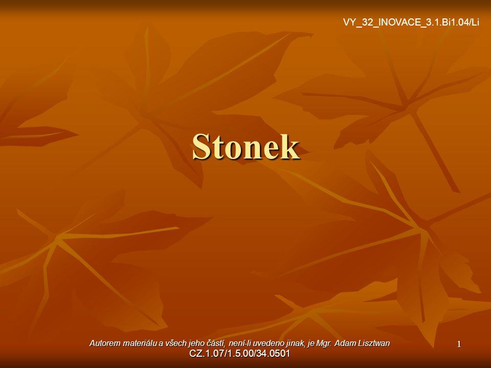 Stonek VY_32_INOVACE_3.1.Bi1.04/Li