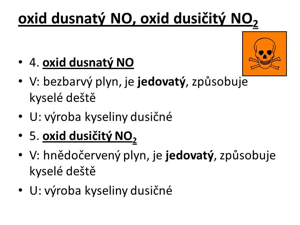 oxid dusnatý NO, oxid dusičitý NO2