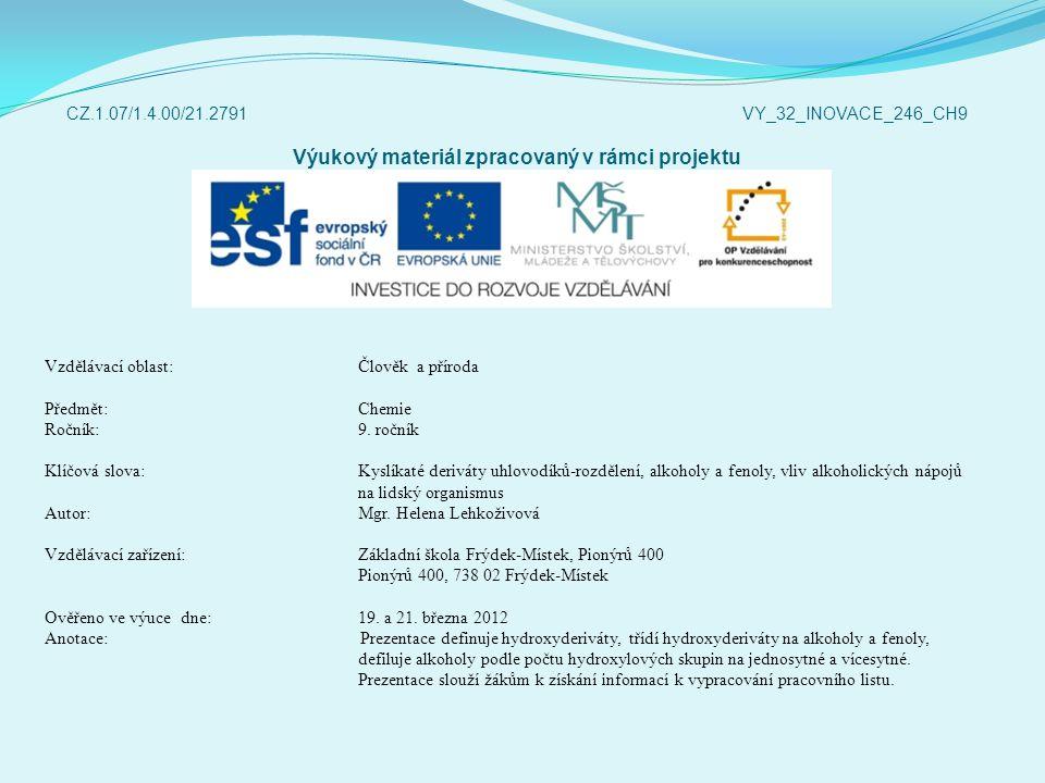 CZ.1.07/1.4.00/21.2791 VY_32_INOVACE_246_CH9 Výukový materiál zpracovaný v rámci projektu