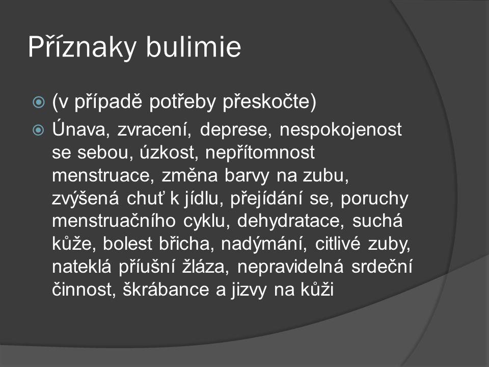 Příznaky bulimie (v případě potřeby přeskočte)