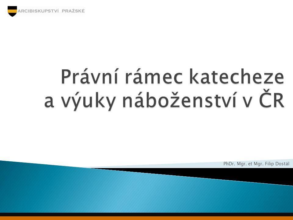 Právní rámec katecheze a výuky náboženství v ČR
