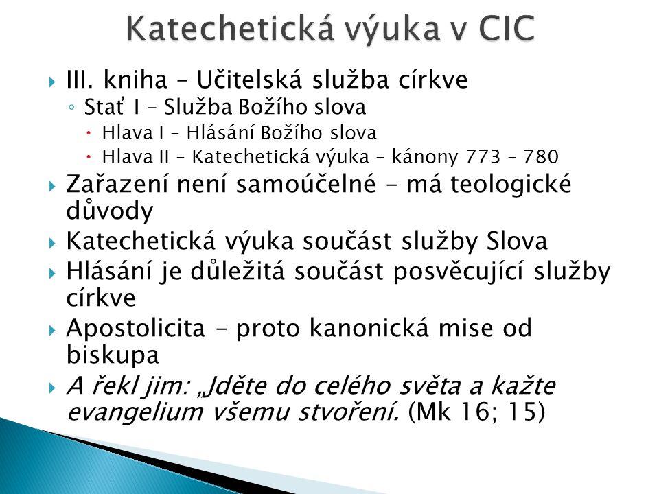 Katechetická výuka v CIC