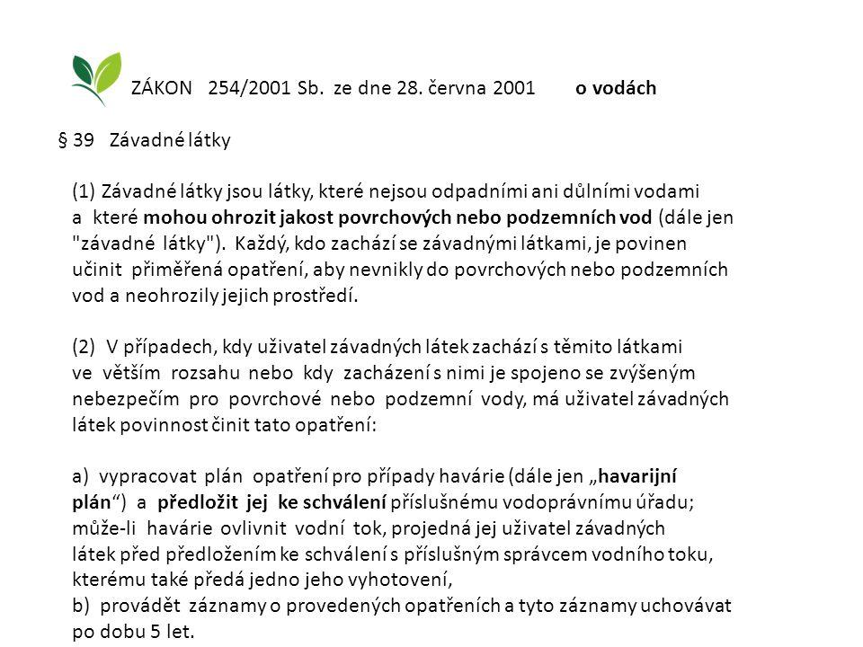 ZÁKON 254/2001 Sb. ze dne 28. června 2001 o vodách