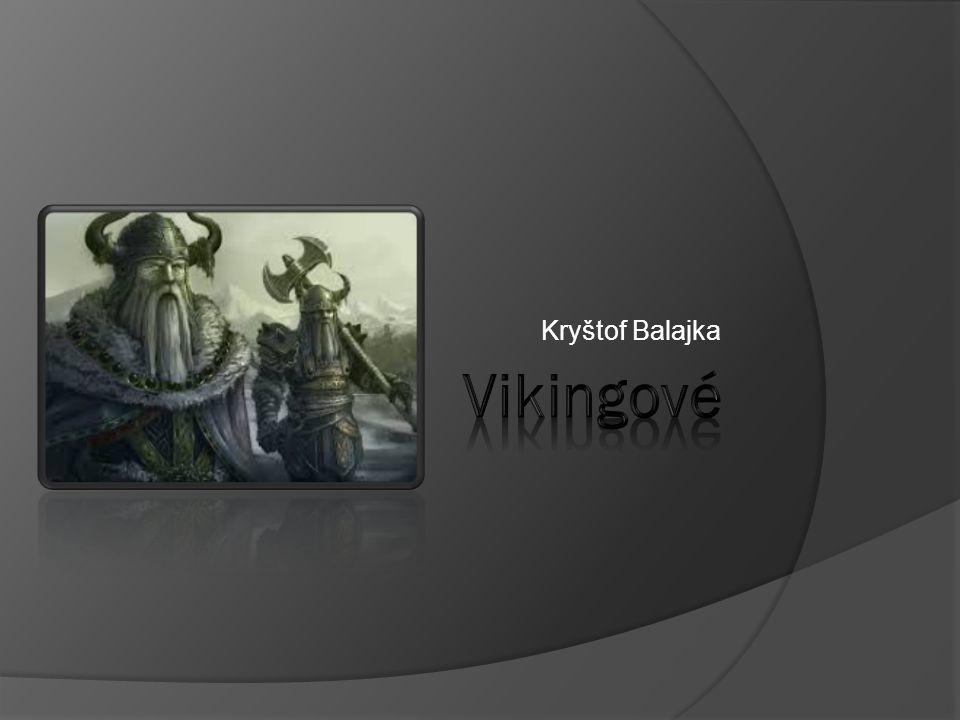 Kryštof Balajka Vikingové