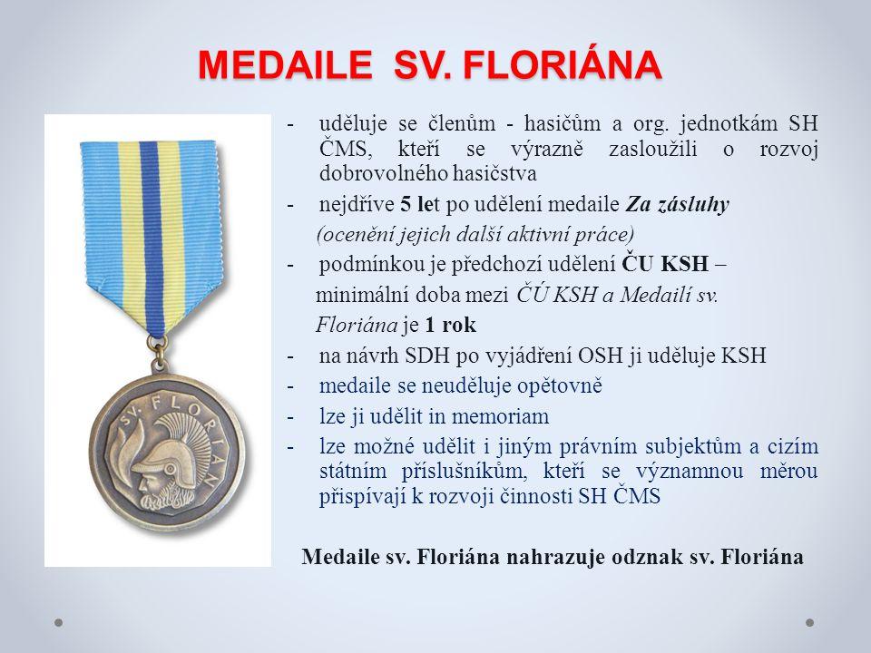 Medaile sv. Floriána nahrazuje odznak sv. Floriána