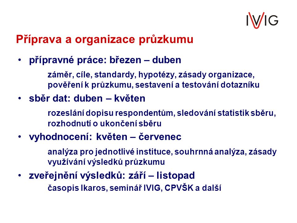 Příprava a organizace průzkumu