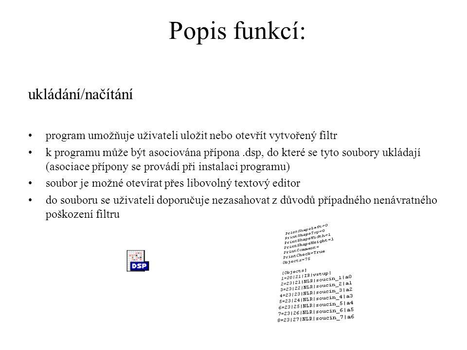Popis funkcí: ukládání/načítání
