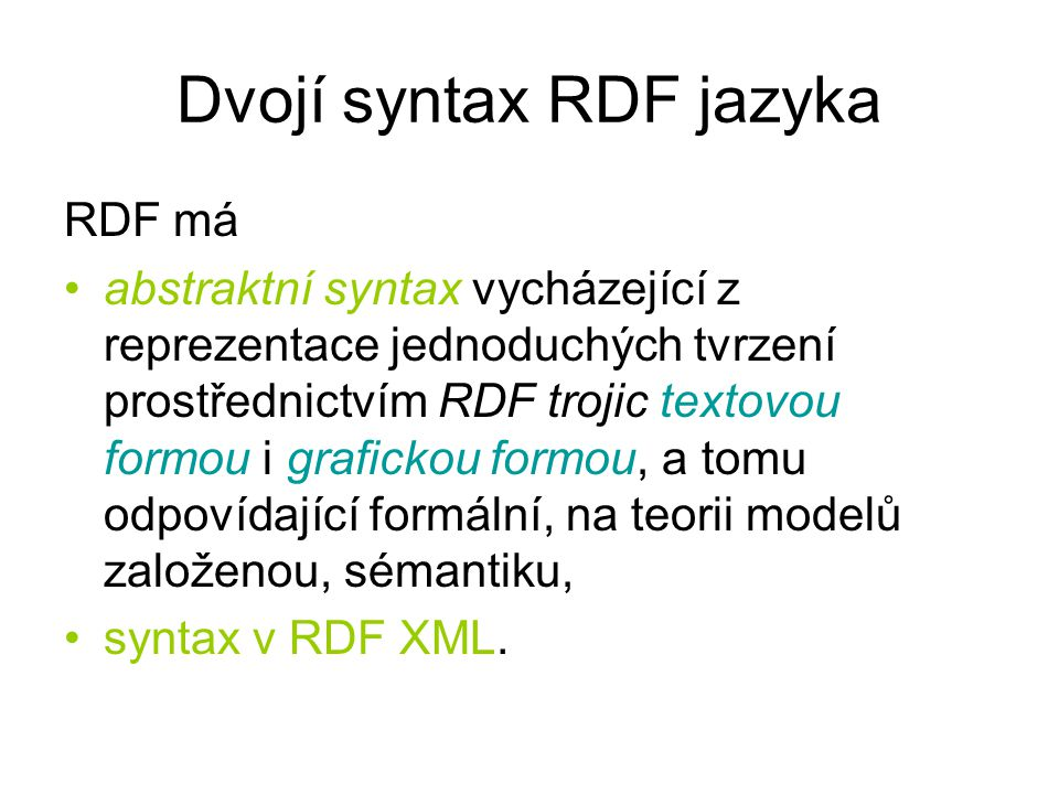 Dvojí syntax RDF jazyka