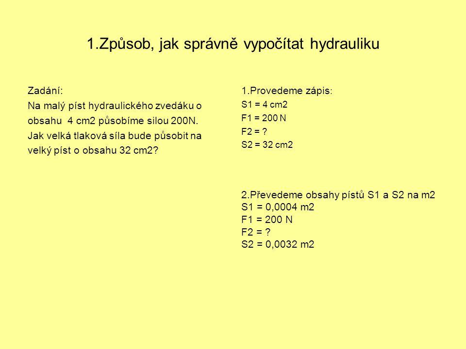 1.Způsob, jak správně vypočítat hydrauliku
