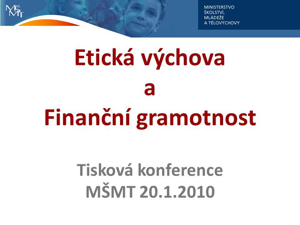 Etická výchova a Finanční gramotnost