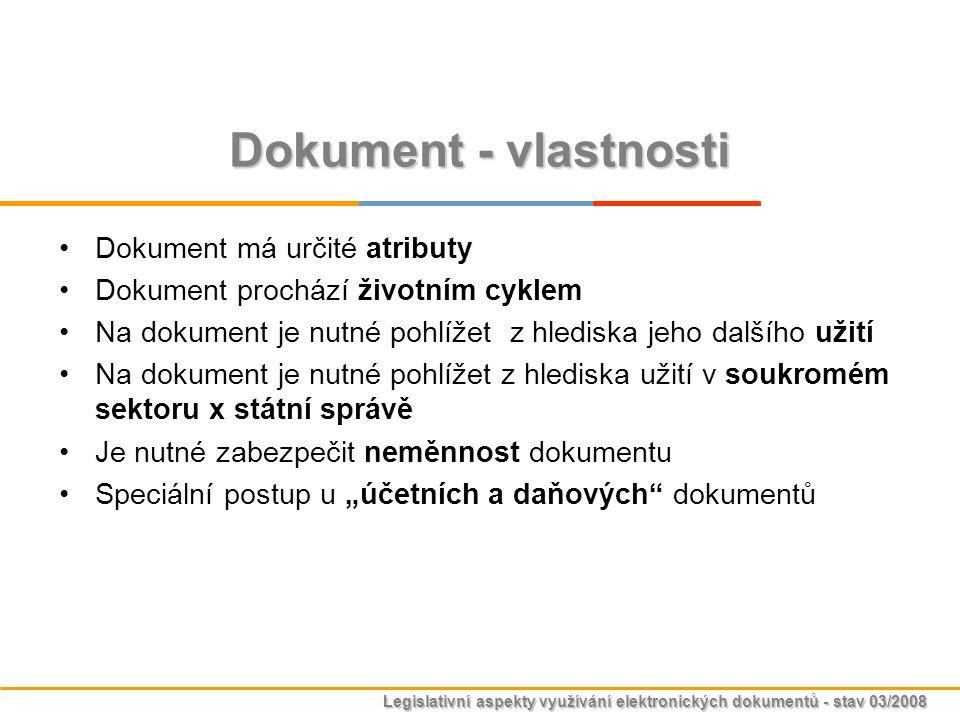 Dokument - vlastnosti Dokument má určité atributy