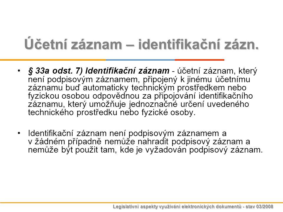 Účetní záznam – identifikační zázn.