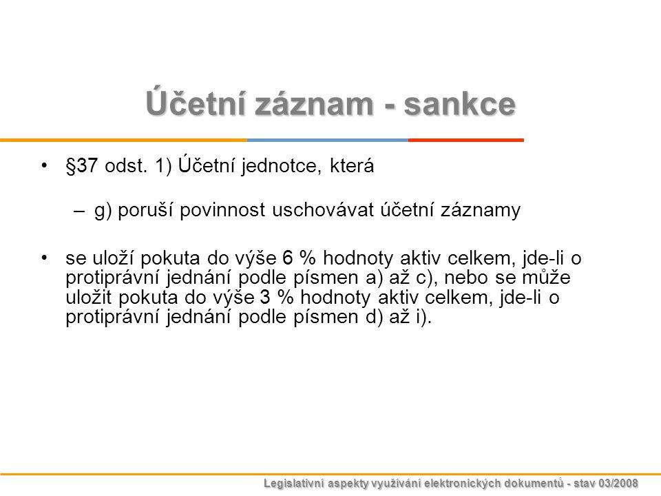 Účetní záznam - sankce §37 odst. 1) Účetní jednotce, která