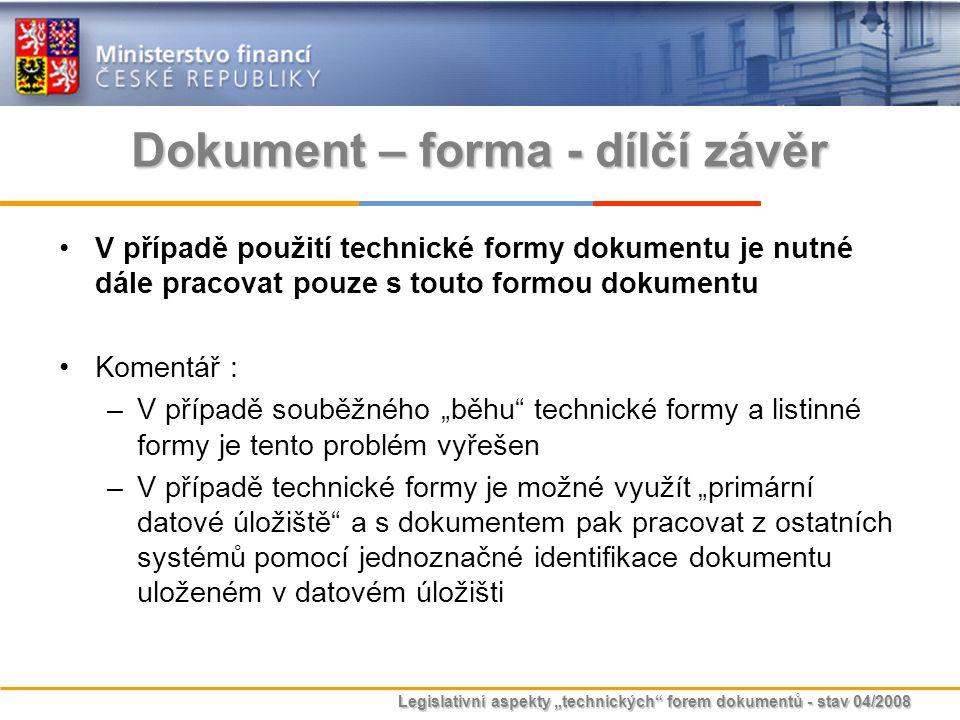 Dokument – forma - dílčí závěr