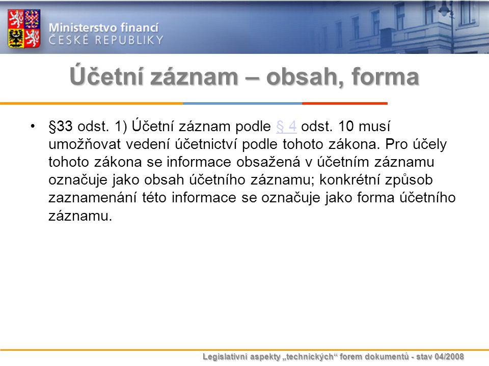 Účetní záznam – obsah, forma