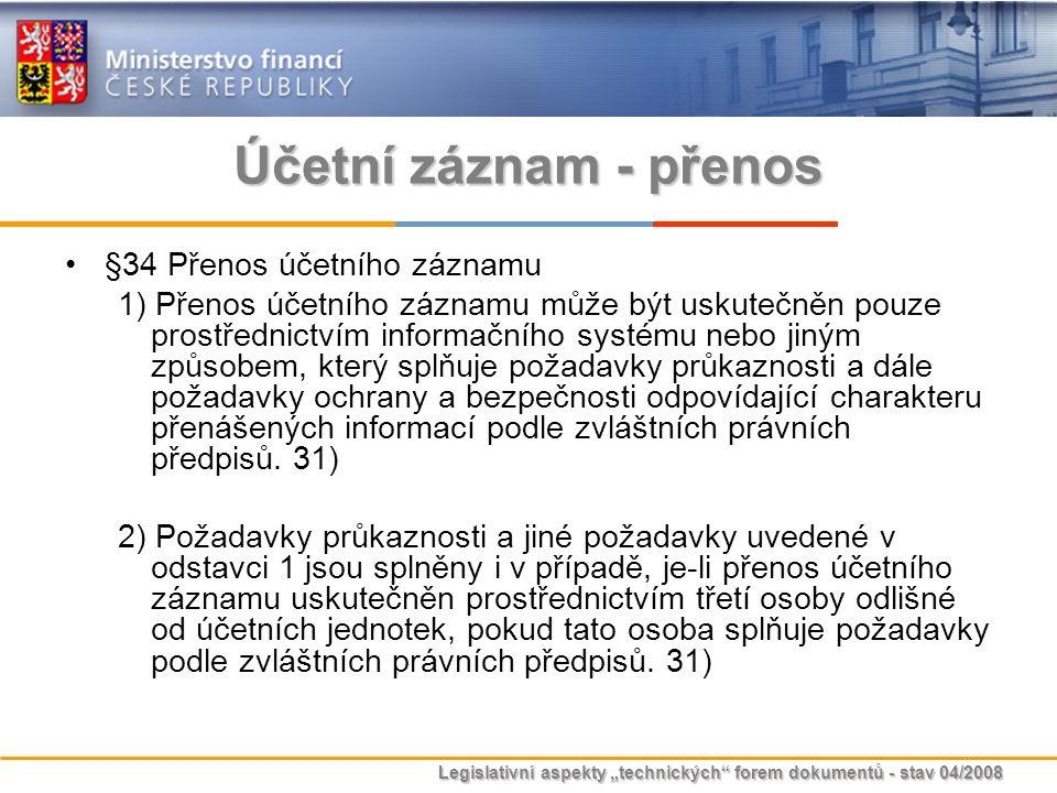 Účetní záznam - přenos §34 Přenos účetního záznamu
