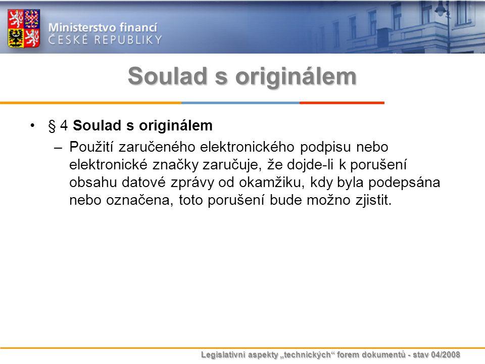 Soulad s originálem § 4 Soulad s originálem