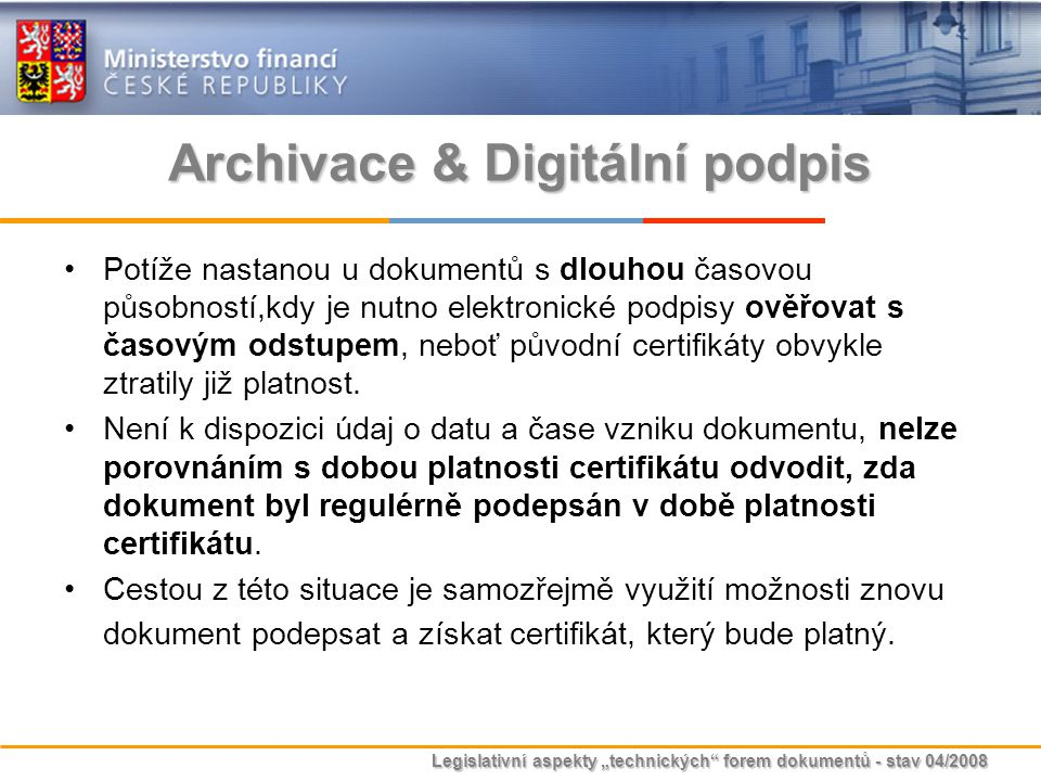 Archivace & Digitální podpis